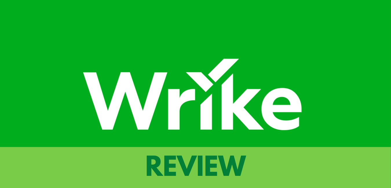 Wrike Review – Is It Really Worth It? Yes!