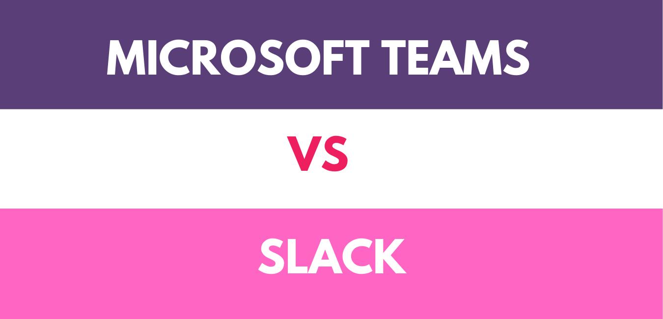 Slack Vs Teams: In the Debate, Which Programme Wins?