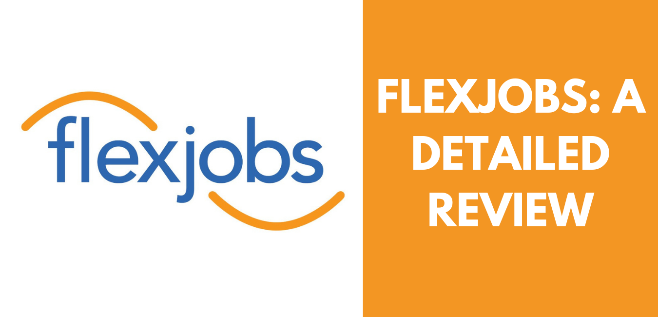 FlexJobs: A Detailed Review